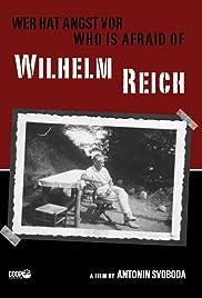 Wer hat Angst vor Wilhelm Reich? Poster