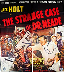 The Strange Case of Dr. Meade none