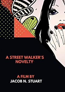 Site that can watch free movie A Street Walker's Novelty [Quad]
