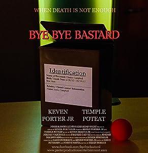 Movie trailers hd download Bye Bye Bastard by none [1920x1080]