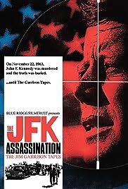 The JFK Assassination: The Jim Garrison Tapes Poster