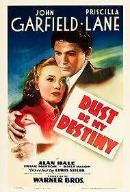 John Garfield and Priscilla Lane in Dust Be My Destiny (1939)