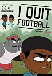 I Quit Football Poster