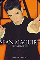 Sean Maguire: Now I've Found You
