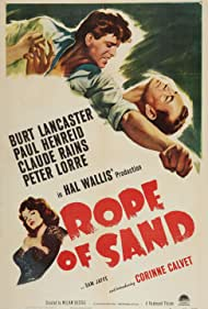 Rope of Sand (1949) Poster - Movie Forum, Cast, Reviews