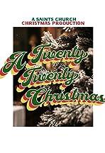 Saints Church Presents: A Twenty Twenty Christmas