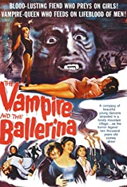 The Vampire and the Ballerina (1960) Poster - Movie Forum, Cast, Reviews