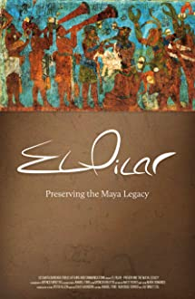 El Pilar: Preserving the Maya Legacy (2016)