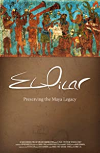 New movie 2018 free download hd El Pilar: Preserving the Maya Legacy [480p]