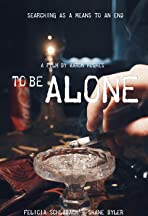To Be Alone