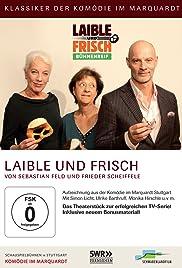 Laible und Frisch: Bühnenreif Poster