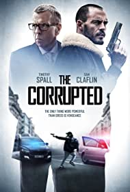 Timothy Spall and Sam Claflin in The Corrupted (2019)