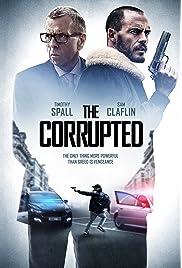 The Corrupted (2019) film en francais gratuit