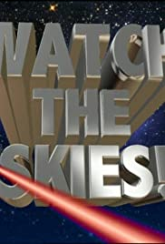 Watch the Skies!: Science Fiction, the 1950s and Us Poster