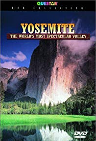 Primary photo for Yosemite: The World's Most Spectacular Valley
