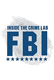 FBI: Inside the Crime Lab
