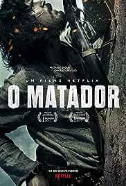 Watch Movie The Killer (O Matador) (2017)