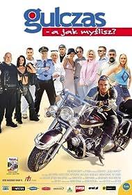 Gulczas, a jak myslisz? (2001) Poster - Movie Forum, Cast, Reviews