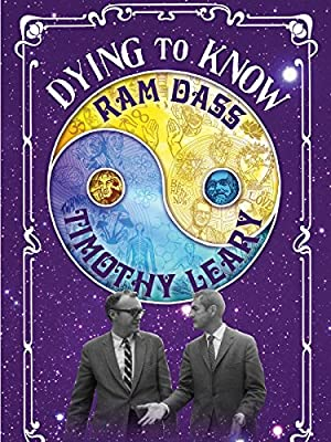 Where to stream Dying to Know: Ram Dass & Timothy Leary