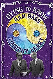 Dying to Know: Ram Dass & Timothy Leary Poster