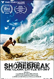 Shorebreak, The Clark Little Story (2016) 720p