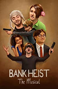 Websites for full movie downloads Bank Heist: The Musical USA [1080p]
