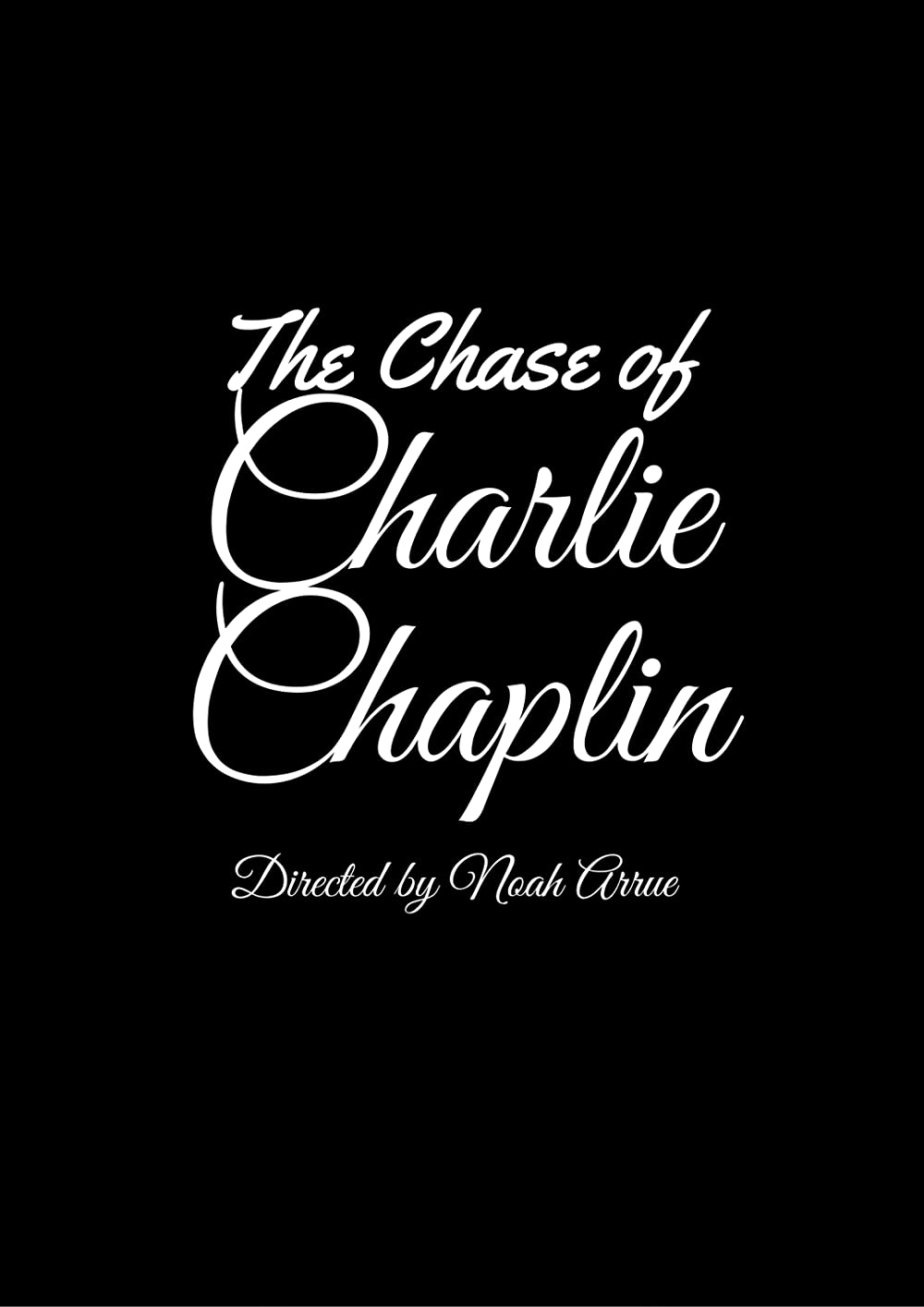 The Chase of Charlie Chaplin 2017