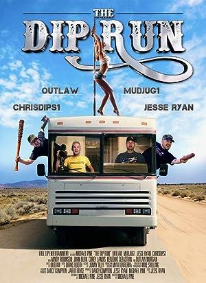 The Dip Run (2018)