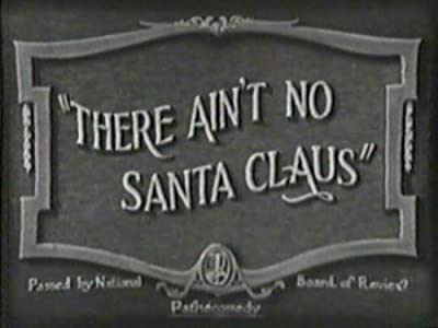 There Ain't No Santa Claus USA