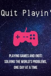 Quit Playin' Poster