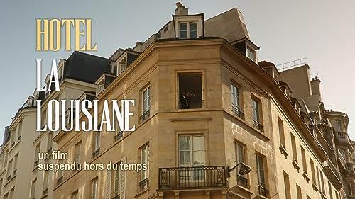 Hôtel La Louisiane Official Trailer