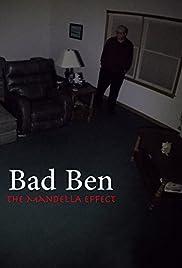 Bad Ben - The Mandela Effect (2018) 720p