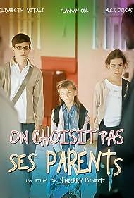 On choisit pas ses parents... (2008)