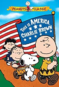 Primary photo for This Is America, Charlie Brown