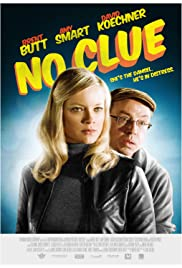 No Clue (2013) Poster - Movie Forum, Cast, Reviews