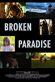 Broken Paradise Poster