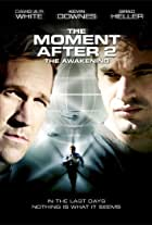 The Moment After II: The Awakening