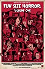 Fun Size Horror: Volume One (2015) Poster