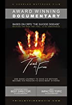 Trial by Fire: A Film Based on CRPS/RSD