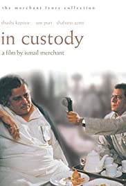 In Custody (1994) Poster - Movie Forum, Cast, Reviews