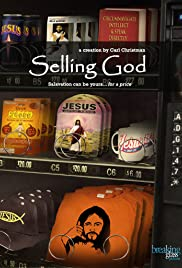 Selling God(2009) Poster - Movie Forum, Cast, Reviews