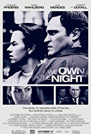 We Own the Night (2007) Poster - Movie Forum, Cast, Reviews