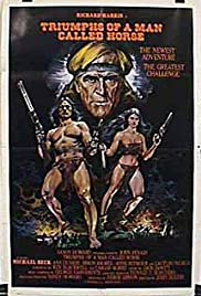 Triumphs of a Man Called Horse (1983) Poster - Movie Forum, Cast, Reviews