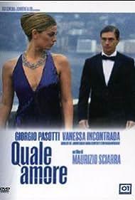 Quale amore (2006)