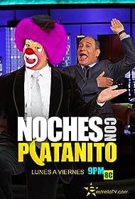 Noches con Platanito (2013)