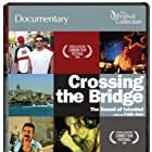 Crossing the Bridge: The Sound of Istanbul (2005)