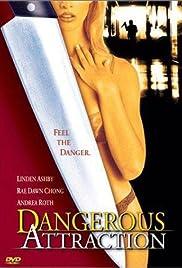 Dangerous Attraction Poster