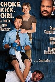 Choke.Kick.Girl: The Series Poster
