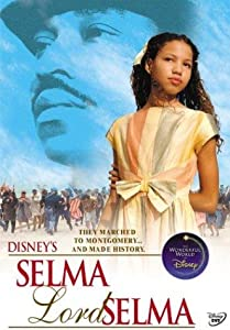 The Selma, Lord, Selma