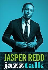 Jasper Redd: Jazz Talk (2014) 1080p